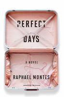 Cover image for Perfect days [sound recording CD] : a novel