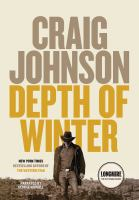 Cover image for Depth of winter. bk. 15 [sound recording CD] : Walt Longmire series