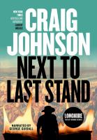 Imagen de portada para Next to last stand. bk. 16 [sound recording CD] : Walt Longmire series