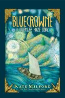 Cover image for Bluecrowne [sound recording CD] : A Greenglass House story