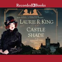 Cover image for Castle shade. bk. 17 [sound recording CD] : Mary Russell / Sherlock Holmes series