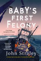 Cover image for Baby's first felony. bk. 7 [sound recording CD] : Cecil Younger series
