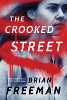 Cover image for The crooked street. bk. 3 : Frost Easton mystery series