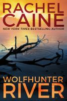 Cover image for Wolfhunter River. bk. 3 : Stillhouse Lake series