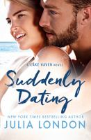 Cover image for Suddenly dating. bk. 2 : Lake Haven series