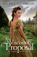 Cover image for A viscount's proposal. bk. 2 : Regency spies of London series