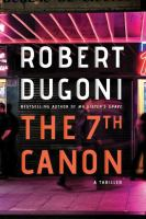 Imagen de portada para The 7th canon : a thriller