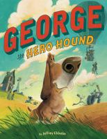 Cover image for George the hero hound