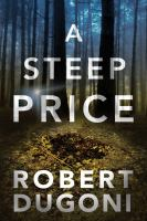 Cover image for A steep price. bk. 6 : Tracy Crosswhite series