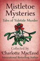 Cover image for Mistletoe mysteries
