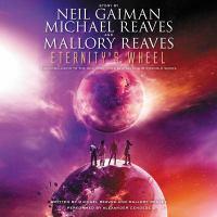 Cover image for Eternity's wheel. bk. 3 [sound recording CD] : InterWorld series
