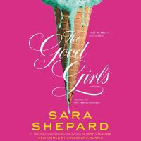 Cover image for The good girls. bk. 2 [sound recording CD] : Perfectionists series