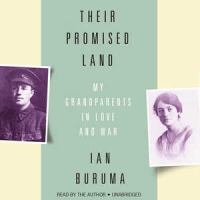 Cover image for Their promised land [sound recording CD] : my grandparents in love and war