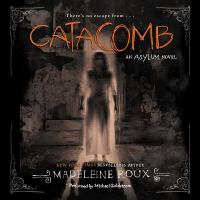 Cover image for Catacomb. bk. 3 [sound recording CD] : Asylum series