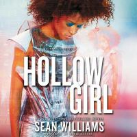 Cover image for Hollowgirl. bk. 3 [sound recording CD] : Twinmaker trilogy