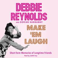 Cover image for Make 'em laugh [sound recording CD] : short-term memories of longtime friends