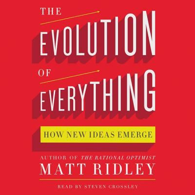Cover image for The evolution of everything [sound recording CD] : how new ideas emerge