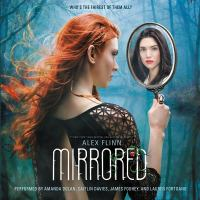 Cover image for Mirrored. bk. 3 [sound recording CD] : Kendra chronicles