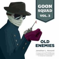 Cover image for Old enemies. bk. 3 [sound recording CD] : Good Squad series