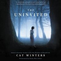 Cover image for The uninvited [sound recording CD] : a novel