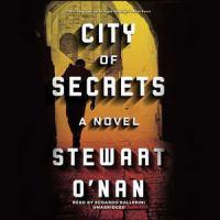 Cover image for City of secrets [sound recording CD] : a novel