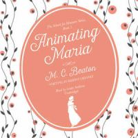 Cover image for Animating Maria. bk. 5 [sound recording CD] : School for manners series