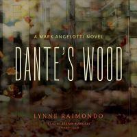 Cover image for Dante's wood. bk. 1 [sound recording CD] : Mark Angelotti series