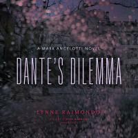 Cover image for Dante's dilemma. bk. 3 [sound recording CD] : Mark Angelotti series
