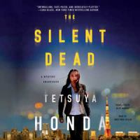 Cover image for The silent dead. bk. 1 [sound recording CD] : Reiko Himekawa series