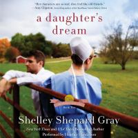 Cover image for A daughter's dream. bk. 2 [sound recording CD] : Charmed Amish life series