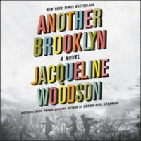 Cover image for Another Brooklyn [sound recording CD] : a novel