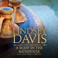 Cover image for A Body in the bathhouse. bk. 13 [sound recording CD] : Marcus Didius Falco series