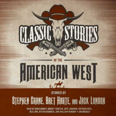 Cover image for Classic stories of the American West [sound recording CD]