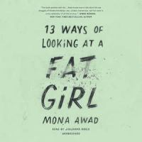 Cover image for 13 ways of looking at a fat girl [sound recording CD]