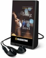 Cover image for Long time lost [Playaway]
