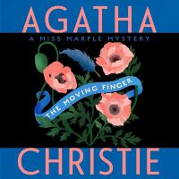 Cover image for The moving finger. bk. 3 [sound recording CD] : Miss Marple series