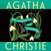 Cover image for Murder at the vicarage. bk. 1 [sound recording CD] : Miss Marple series