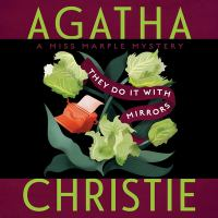 Cover image for They do it with mirrors. bk. 5 [sound recording CD] : Miss Marple series