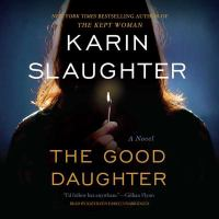 Cover image for The good daughter [sound recording CD] : a novel
