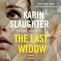 Cover image for The last widow. bk. 9 [sound recording CD] : Will Trent series