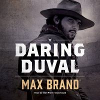 Cover image for Daring Duval [sound recording CD]