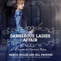 Cover image for The dangerous ladies affair. bk. 5 [sound recording CD] : Carpenter and Quincannon mysteries