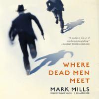 Cover image for Where dead men meet [sound recording CD]
