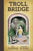 Cover image for Troll bridge [graphic novel]