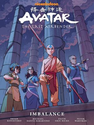 Cover image for Avatar, the last airbender. pts. 1-3 : [graphic novel] Imbalance