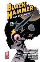 Imagen de portada para Black Hammer. Vol. 4 [graphic novel] : age of doom, part 2