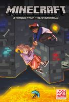 Cover image for Minecraft [graphic novel] : stories from the overworld.