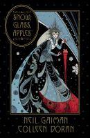 Cover image for Neil gaiman's snow, glass, apples