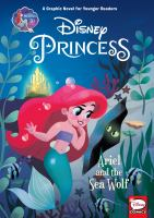 Cover image for Ariel and the sea wolf [graphic novel] : Disney Princess series