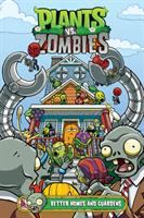 Cover image for Plants vs. zombies. bk. 15 [graphic novel] : Better homes and guardens